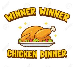 Winner! Winner! Chicken Dinner! @ St John's Catholic Church